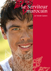 Livre numérique Le Serviteur marocain (roman gay)