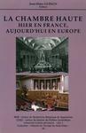 Livre numérique La Chambre haute. Hier en France, aujourd'hui en Europe