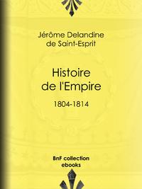 Histoire de l'Empire, 1804-1814