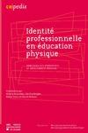Livre numérique Identité professionnelle en éducation physique