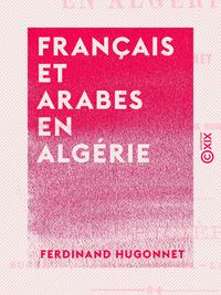 Français et Arabes en Algérie