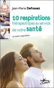 10 respirations thérapeutiques au service de votre santé