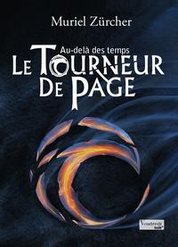 Le Tourneur de Page - T3, AU-DELÀ DES TEMPS