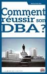 Livre numérique Comment réussir son DBA ?
