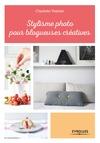 Livre numérique Stylisme photo pour blogueuses créatives
