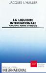 Livre numérique La liquidité internationale