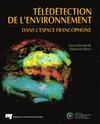 Livre numérique Télédétection de l'environnement dans l'espace francophone