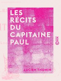 Les Récits du capitaine Paul