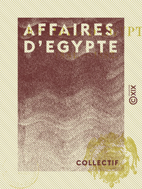 Affaires d'Egypte - 1881-1882