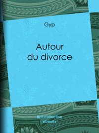 Autour du divorce