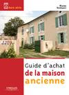 Livre numérique Guide d'achat de la maison ancienne