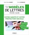 Livre numérique Tous les modèles de lettres pour agir - Votre santé et votre protection sociale