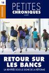 Livre numérique Petites Chroniques #18 :  Retour sur les bancs — La rentrée sous le signe de la réforme