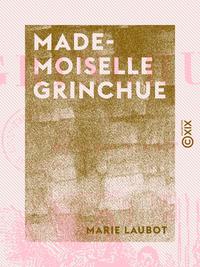 Mademoiselle Grinchue