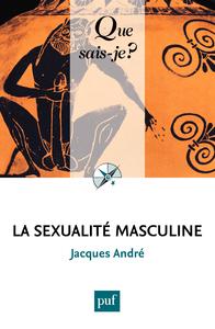 La sexualité masculine, « Que sais-je ? » n° 3983