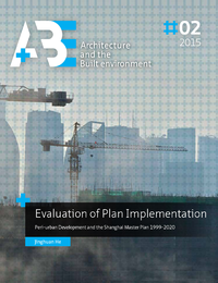 Evaluation of Plan Implementation, Peri-urban Development and the Shanghai Master Plan 1999-2020