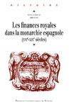 Livre numérique Les finances royales dans la monarchie espagnole
