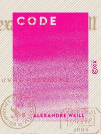 Code, OEuvre posthume