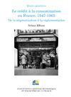 Livre numérique Le crédit à la consommation en France, 1947-1965