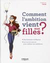 Livre numérique Comment l'ambition vient aux filles ?