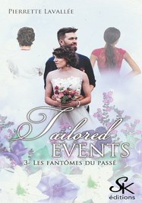 TAILORED EVENTS 3 - LES FANTOMES DU PASSE