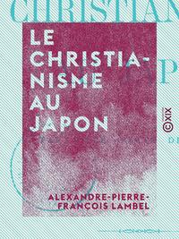 Le Christianisme au Japon