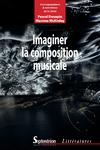 Livre numérique Imaginer la composition musicale
