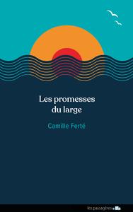 Les promesses du large