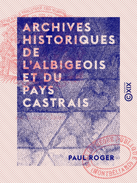 Archives historiques de l'Albigeois et du Pays Castrais