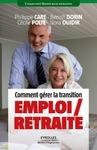 Livre numérique Comment gérer la transition emploi / retraite