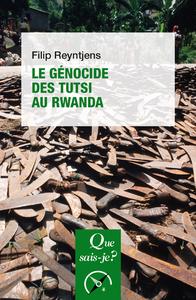 Le génocide des Tutsi au Rwanda
