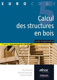Calcul des structures en bois, GUIDE D'APPLICATION - AMENDEMENT A1 + FEU + VENT