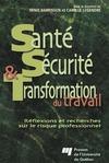 Livre numérique Santé, sécurité et transformation du travail