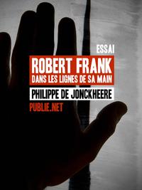 Livre numérique Robert Frank, dans les lignes de sa main