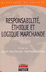 Livre numérique Responsabilité, éthique et logique marchande