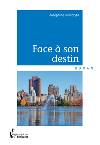 Face à son destin