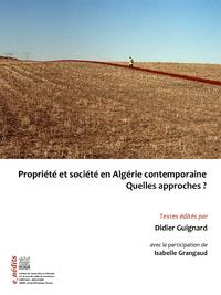 Livre numérique Propriété et société en Algérie contemporaine. Quelles approches ?