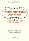 Livre numérique Recettes gourmandes anti-cancer - Avant, pendant, après, tout le temps !
