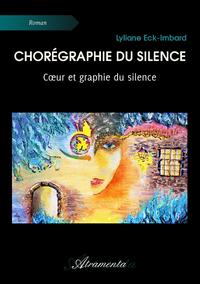 Chorégraphie du silence, Cœur et graphie du silence