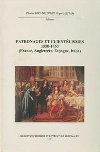 Livre numérique Patronages et clientélismes 1550-1750 (France, Angleterre, Espagne, Italie)