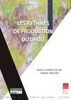 Livre numérique Les rythmes de production du droit