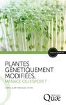 Livre numérique Plantes génétiquement modifiées, menace ou espoir ?