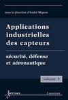 Livre numérique Applications industrielles des capteurs Vol. 3 : sécurité, défense et aéronautique