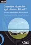 Livre numérique Comment réconcilier agriculture et littoral ?