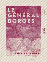 Le Général Borgès