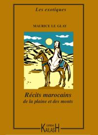 R?cits marocains de la plaine et des monts