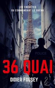 36 Quai - Les enquêtes du commandant Le Guenn