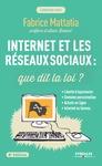 Livre numérique Internet et les réseaux sociaux : que dit la loi ?