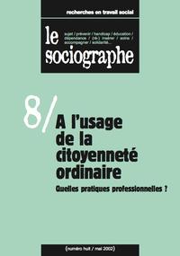 Livre numérique le Sociographe n°8 : À l'usage de la citoyenneté ordinaire. Quelles pratiques professionnelles ?