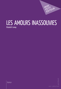 Les Amours inassouvies